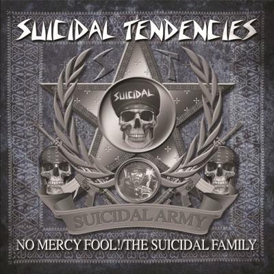 No Mercy Fool!/The Suicidal Family - Suicidal Tendencies