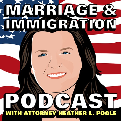 Cover image of Marriage & Immigration Podcast