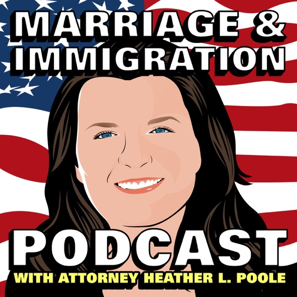 Marriage & Immigration Podcast – Podcast – Podtail