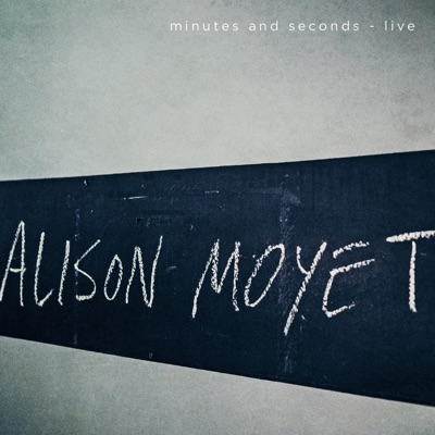 Minutes and Seconds - Live - Alison Moyet