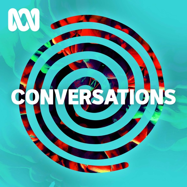 Conversations By Abc Podcasts On Apple Podcasts