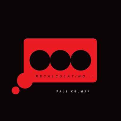 Recalculating - Paul Colman