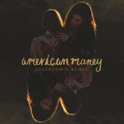 BØRNS - American Money (Tigertown Remix) - Single