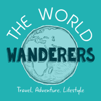 Podcast cover art for The World Wanderers Podcast: Travel | Adventure | Lifestyle
