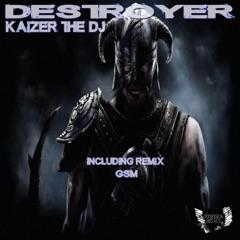 Destroyer (GSM Remix)