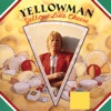 Yellow Like Cheese - Yellowman