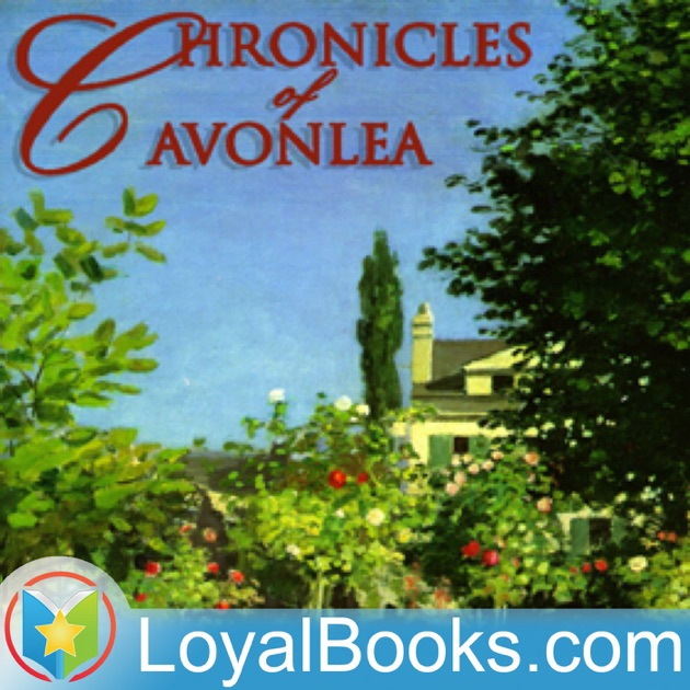 Chronicles Of Avonlea By Lucy Maud Montgomery Books Should Be Free On Apple Podcasts