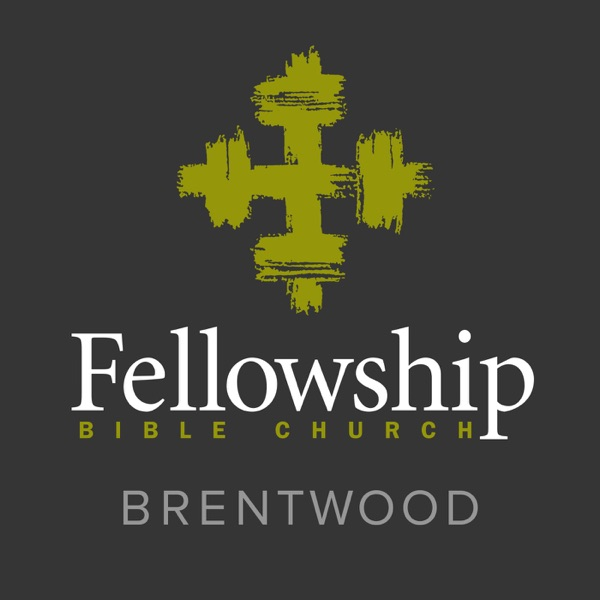 Fellowship Brentwood Weekend Messages