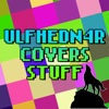 Ulfhedn4r Covers Stuff (EP) - Ulfhedn4r, Square Punch & Smooth McGroove