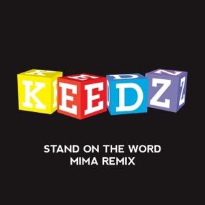 Stand on the Word (Mima Remix) - Single