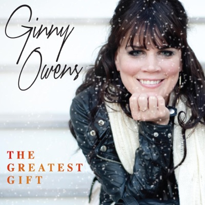 The Greatest Gift - EP - Ginny Owens