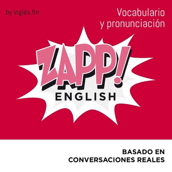 Zapp! Inglés Vocabulario y Pronunciación