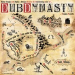 Dub Dynasty - 9 Years Dub