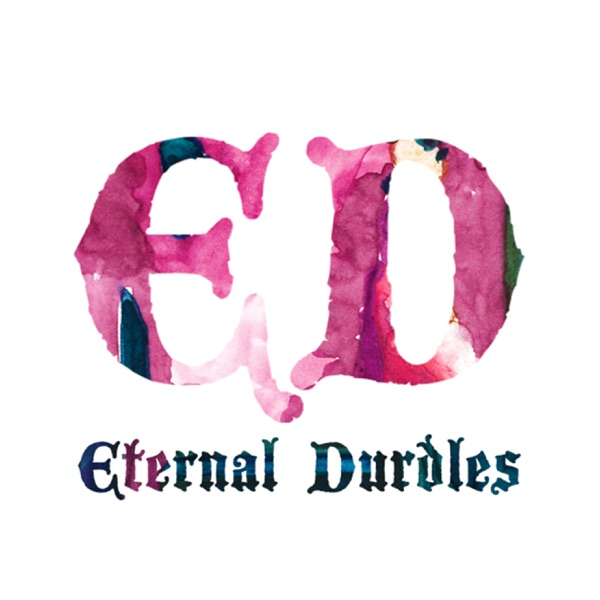 Eternal Durdles