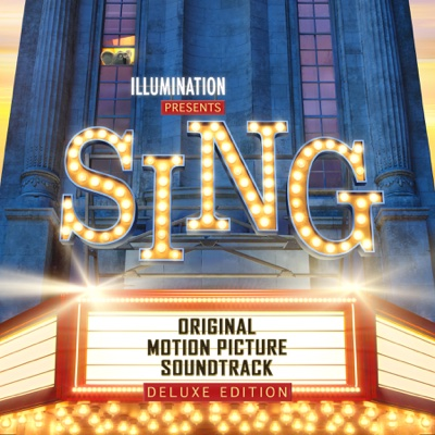 Sing (Original Motion Picture Soundtrack Deluxe) - Various Artists album