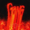 Gang feat Machine Gun Kelly Single