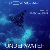 Moving Art: Underwater (Original Motion Picture Soundtrack)