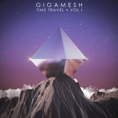 Time Travel, Vol. 1 - EP - Gigamesh album
