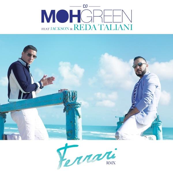 Ferrari (Remix) [feat. Jackson & Reda Taliani] - Single