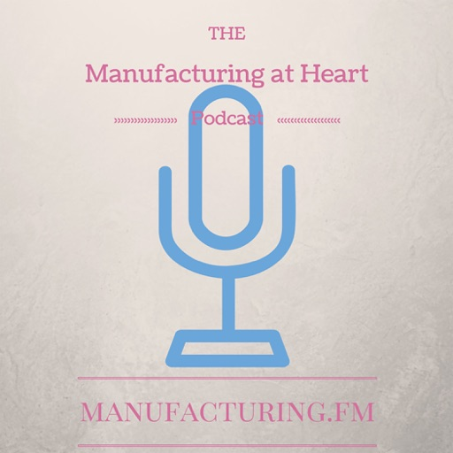 Cover image of Manufacturing at Heart