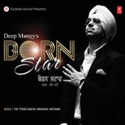 Born Star - Sachh, Badshah & Raftaar - Sachh, Badshah & Raftaar