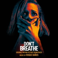 Don't Breathe - Official Soundtrack