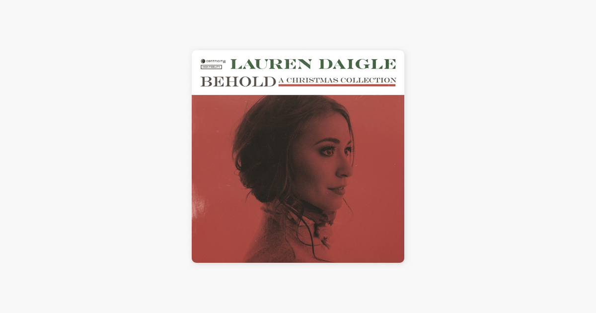 behold by lauren daigle on apple music