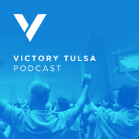 Victory Tulsa: Paul Daugherty podcast