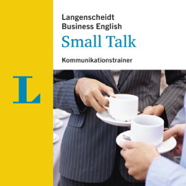 Small Talk - Kommunikationstrainer (Langenscheidt Business English) audiobook