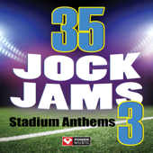 35 Jock Jams 3  Stadium Anthems (Unmixed Workout Music Ideal For Gym, Jogging, Running, Cycling, Cardio And Fitness)-Power Music Workout