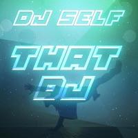 That DJ - Single Mp3 Download