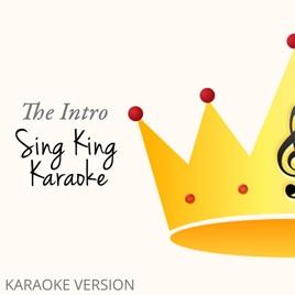 The Intro (Karaoke Version) - EP by Sing King Karaoke