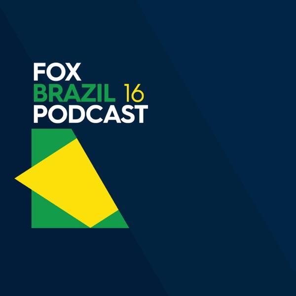 Fox Sports Brazil 16 podcast
