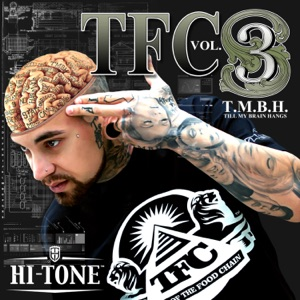 TFC, Vol. 3: Till My Brain Hangs Mp3 Download