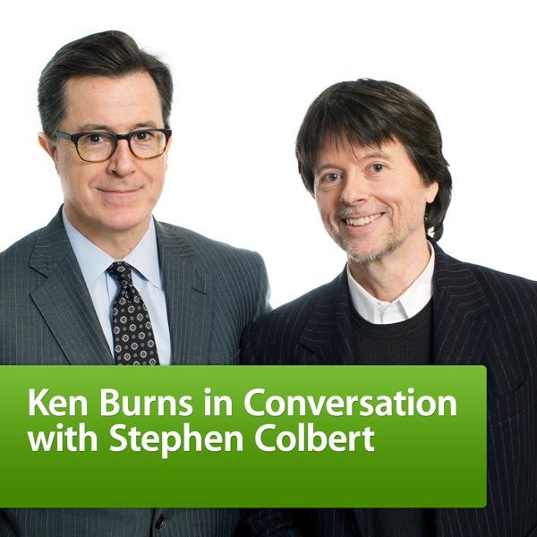 Ken Burns in Conversation with Stephen Colbert