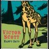 Happy Days - Victor Scott