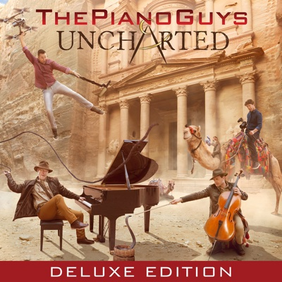 Uncharted (Deluxe Edition) - The Piano Guys album