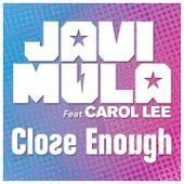 Close Enough (feat. Carol Lee)