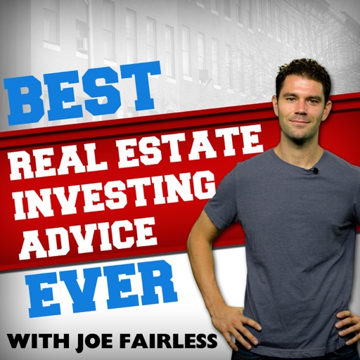 Cover image of Best Real Estate Investing Advice Ever with Joe Fairless