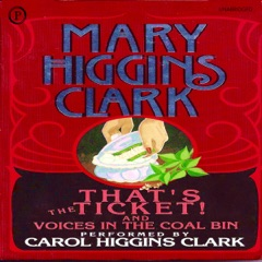 That's the Ticket! and Voices in the Coal Bin: 2 Short Stories (Unabridged)