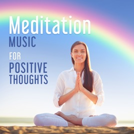 Meditation Music for Positive Thoughts: Relax Mind Body, Slow Music, Yoga,  Spa Sounds de Various Artists