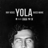 Yola (feat. Gucci Mane) - Single