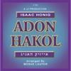 Adon Hakol - Isaac Honig