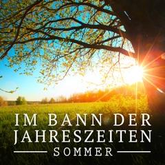 Im Bann der Jahreszeiten, Sommer