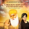 Lakh Khushiyaan Patshahiyaan Single
