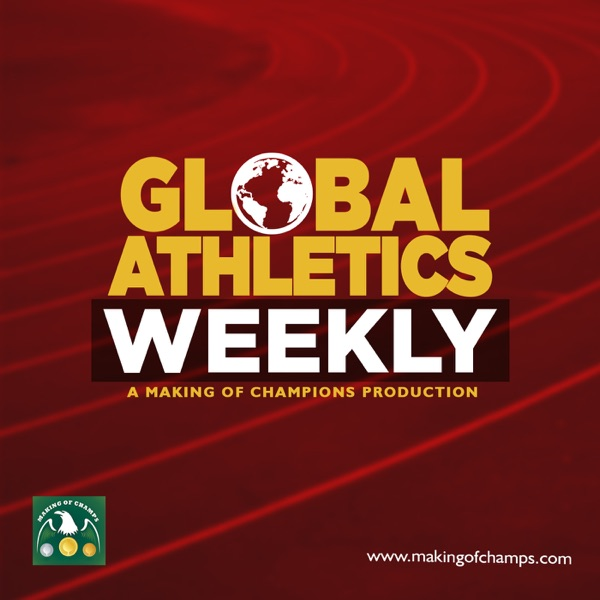 Global Athletics Weekly