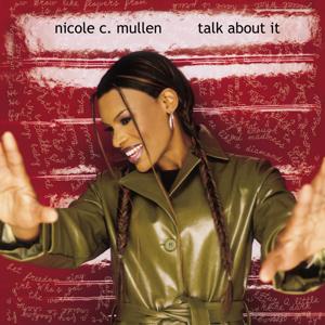 Nicole C. Mullen - Call On Jesus