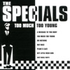 Too Much Too Young, The Specials
