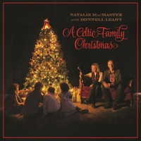 A Celtic Family Christmas by Natalie MacMaster & Donnell Leahy on Apple Music