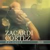 Reloaded - Zacardi Cortez